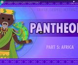 African Pantheons and the Orishas: Crash Course World Mythology #11