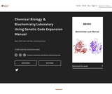 Chemical Biology & Biochemistry Laboratory Using Genetic Code Expansion Manual