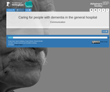HELM Open - Communication - Caring for people with dementia in the general hospital