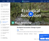 Ecological Succession: Change is Good