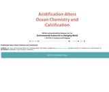 Acidification Alters Ocean Chemistry and Calcification