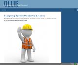 Designing Spoken/Recorded Lessons