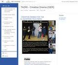 TA 240 - Creative Drama for Classroom - OER Course