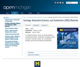 Cariology, Restorative Sciences, and Endodontics (CRSE) Materials