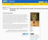 UCI Open - Education 320: Teaching PE & Health, Elementary Education