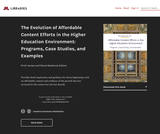 UML - The Evolution of Affordable Content Efforts in the Higher Education Environment: Programs, Case Studies, and Examples