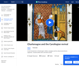 Charlemagne and the Carolingian Revival (part 2 of 2)