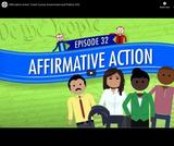 Affirmative Action: Crash Course Government and Politics #32